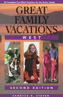 Great Family Vacations West