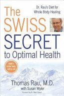 The Swiss Secret to Optimal Health Pdf/ePub eBook