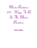 Movie Business- 175 Ways to Be in the Movie Business