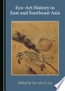 Eco   Art History in East and Southeast Asia