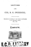 Lectures of Col  R G  Ingersoll