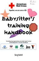 American Red Cross Babysitter s Training Handbook