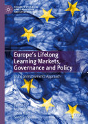 Europe s Lifelong Learning Markets  Governance and Policy