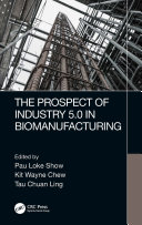 The Prospect of Industry 5.0 in Biomanufacturing