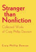 Stranger Than Nonfiction