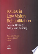 Issues in Low Vision Rehabilitation Book