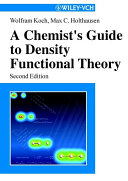 A Chemist s Guide to Density Functional Theory