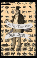 The Story of Doctor Dolittle Annotated