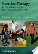 """Exercise Therapy in the Management of Musculoskeletal Disorders"" by Fiona Wilson, John Gormley, Juliette Hussey"