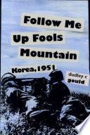 Follow Me Up Fools Mountain