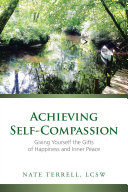 Achieving Self-Compassion