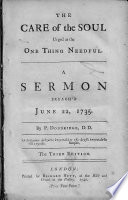 The Care of the Soul Urged as the One Thing Needful  A Sermon Preach d June 22  1735     The Third Edition