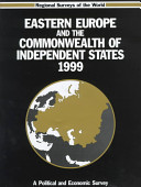 Eastern Europe and the Commonwealth of Independent States, 1999