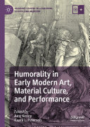 Humorality in Early Modern Art  Material Culture  and Performance