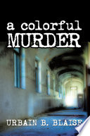 A Colorful Murder