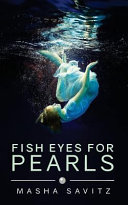 Fish Eyes for Pearls Book
