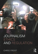Cover of Journalism Ethics and Regulation