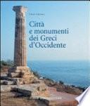 Città e monumenti dei greci d'occidente