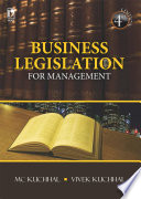 """Business Legislation for Management, 4th Edition"" by M.C. Kuchhal & Vivek Kuchhal"