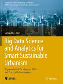 Big Data Science and Analytics for Smart Sustainable Urbanism