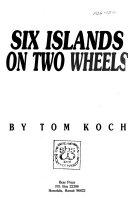 Six Islands on Two Wheels