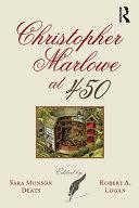 Christopher Marlowe at 450 Pdf/ePub eBook