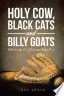 Holy Cow  Black Cats and Billy Goats