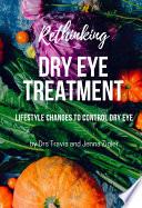 Rethinking Dry Eye Treatment