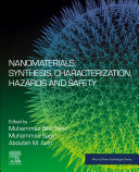 Nanomaterials  Synthesis  Characterization  Hazards and Safety