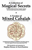 A Collection of Magical Secrets   a Treatise of Mixed Cabalah