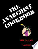 """Anarchist Cookbook"" by Keith McHenry, Chaz Bufe, Hedges Chris"