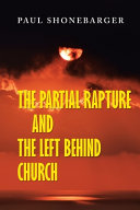 The Partial Rapture and the Left Behind Church Book
