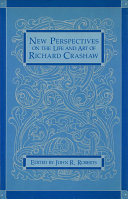 New Perspectives on the Life and Art of Richard Crashaw