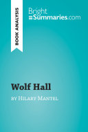 Pdf Wolf Hall by Hilary Mantel (Book Analysis)