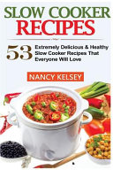 Slow Cooker Recipes Book