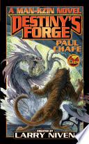 Destiny's Forge: A Man-Kzin Wars Novel