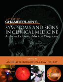 Chamberlain s Symptoms and Signs in Clinical Medicine  An Introduction to Medical Diagnosis