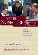 Your Signature Work
