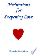 Meditations For Deepening Love Book PDF