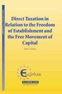 Direct Taxation in Relation to the Freedom of Establishment and the Free Movement of Capital ebook