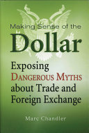 Making Sense of the Dollar