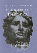 Brill s Companion to Alexander the Great