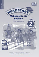 Books - Headstart Life Skills Grade 2 Teachers Guide (Sepedi) Headstart Mabokgoni a t�a Bophelo Kreiti ya 2 Puku ya Moruti�i   ISBN 9780199049820