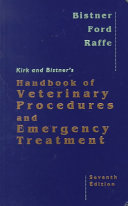 Kirk and Bistner s Handbook of Veterinary Procedures and Emergency Treatment