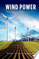 Wind Power Politics and Policy Book