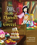 The Real Story of Hansel and Gretel