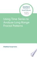 Using Time Series to Analyze Long Range Fractal Patterns Book