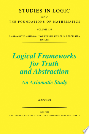 Download Logical Frameworks for Truth and Abstraction Free Books - Reading Best Books For Free 2018