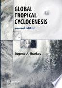 GLOBAL TROPICAL CYCLOGENESIS