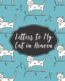 Letters To My Cat In Heaven